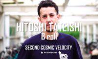 「SECOND COSMIC VELOCITY」 立石和のBロールが公開