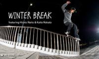 内藤寛人、中田海斗が登場する「WINTER BREAK」が公開